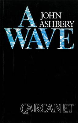 A Wave by John Ashbery