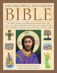 Children's Illustrated Bible by Victoria Parker