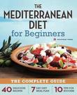The Mediterranean Diet for Beginners by Rockridge Press