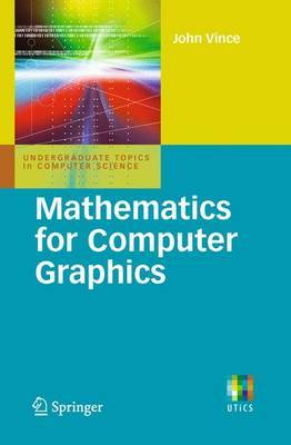 Mathematics for Computer Graphics by John A Vince image
