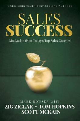 Sales Success by Mark Bowser