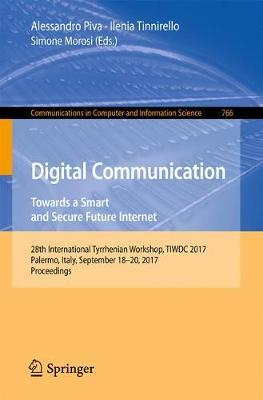 Digital Communication. Towards a Smart and Secure Future Internet image
