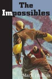 The Impossibles by Mark Phillips