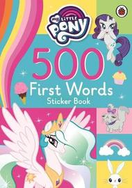 My Little Pony: 500 First Words Sticker Book by Ladybird