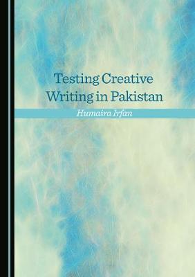 Testing Creative Writing in Pakistan