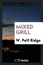 Mixed Grill by W. Pett Ridge image