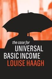 The Case for Universal Basic Income by Louise Haagh image