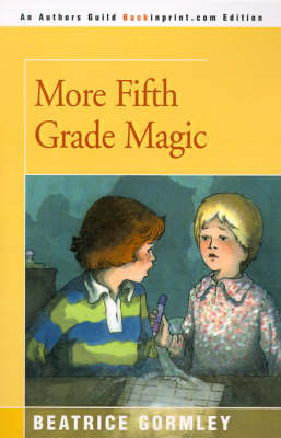 More Fifth Grade Magic by Beatrice Gormley image