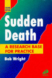 Sudden Death: A Research Base for Practice by Bob Wright image