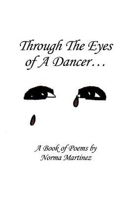 Through the Eyes of a Dancer by Norma Martinez image