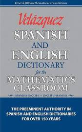 Velazquez Spanish and English Dictionary for the Mathematics Classroom image