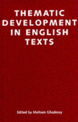 Thematic Developments in English Texts by Mohsen Ghadessy