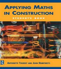 Applying Maths in Construction by Antoinette V. Tourret