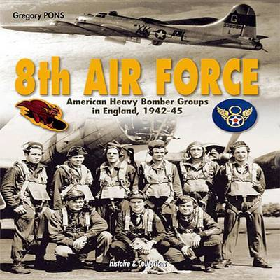 8th Air Force by Gregory Pons