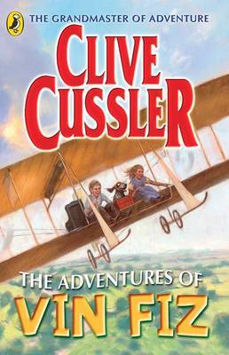 The Adventures of Vin Fiz by Clive Cussler image