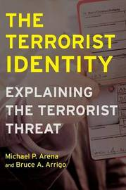 The Terrorist Identity by Michael P. Arena image