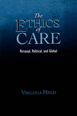 The Ethics of Care by Virginia Held image