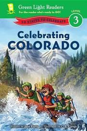 Celebrating Colorado by Jane Kurtz