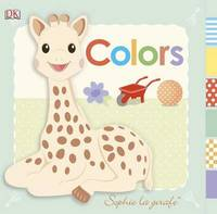 Sophie La Girafe: Colors by DK