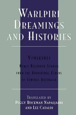Warlpiri Dreamings and Histories by Peggy Rockman Napaljarri