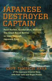 Japanese Destroyer Captain by Tameichi Hara