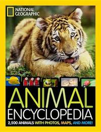 National Geographic Animal Encyclopedia by Lucy Spelman
