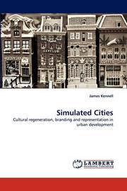 Simulated Cities by James Kennell