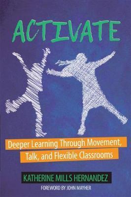 Activate! by Katherine Mills Hernandez