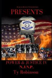 Power & Justice IV by Ty Robinson