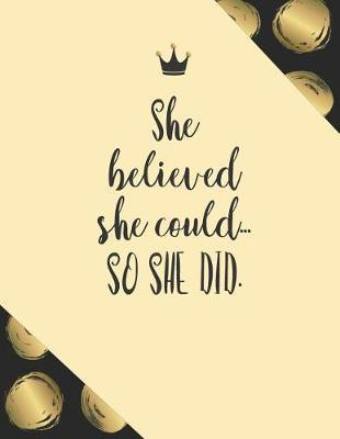 She believed she could...so she did by Boss Girl Life