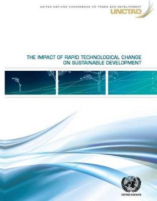 The Impact of Rapid Technological Change on Sustainable Development