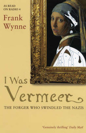 I Was Vermeer by Frank Wynne image