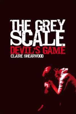 The Grey Scale, Devil's Game by Claire Shearwood image