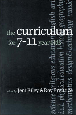 The Curriculum for 7-11 year olds