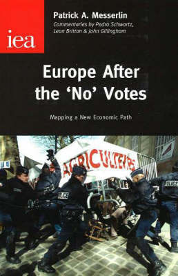Europe After the No Votes: Mapping a New Economic Path by Patrick A Messerlin