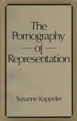 The Pornography of Representation by Susanne Kappeler image