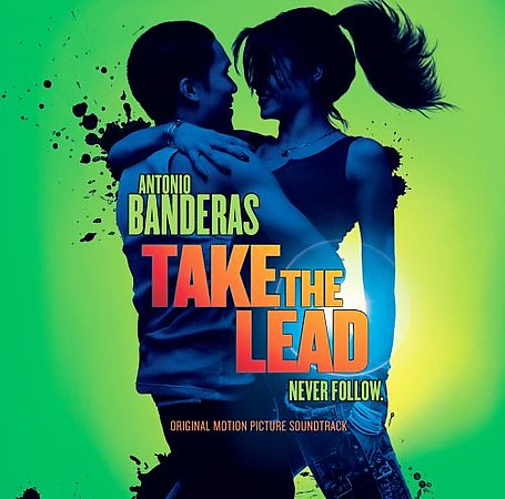 Take The Lead by Original Soundtrack image