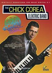 The Chick Corea Elektric Band - Live on DVD