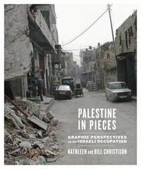 Palestine in Pieces by Kathleen Christison image