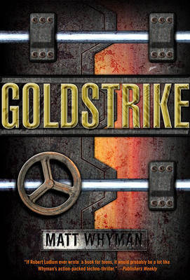 Goldstrike by Matt Whyman image
