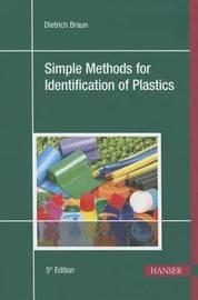 Simple Methods for Identification of Plastics by Dietrich Braun