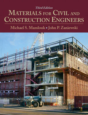 Materials for Civil and Construction Engineers by Michael S. Mamlouk image