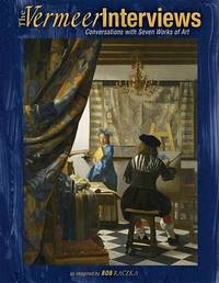 The Vermeer Interviews by Robert Raczka image