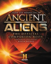 Ancient Aliens (R) by The Producers of Ancient Aliens