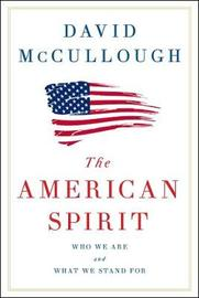 The American Spirit by David McCullough image