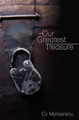Our Greatest Treasure by Cy Mersereau image