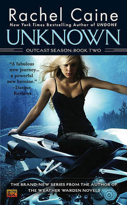 Unknown: Outcast Season: Book Two by Rachel Caine image