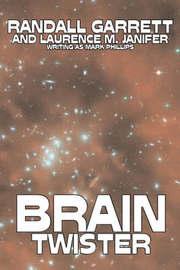 Brain Twister by Randall Garrett, Science Fiction, Fantasy by Randall Garrett
