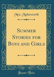 Summer Stories for Boys and Girls (Classic Reprint) by Mrs Molesworth image