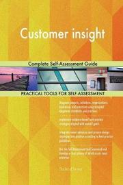 Customer Insight Complete Self-Assessment Guide by Gerardus Blokdyk image